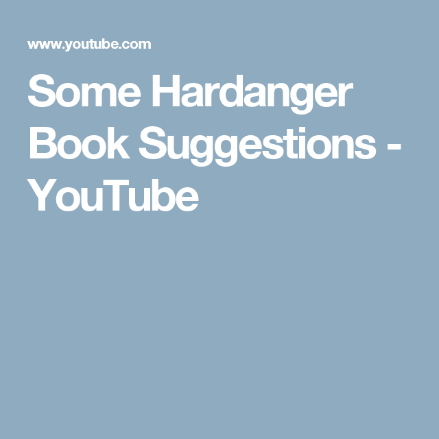 Some Hardanger Book Suggestions - YouTube