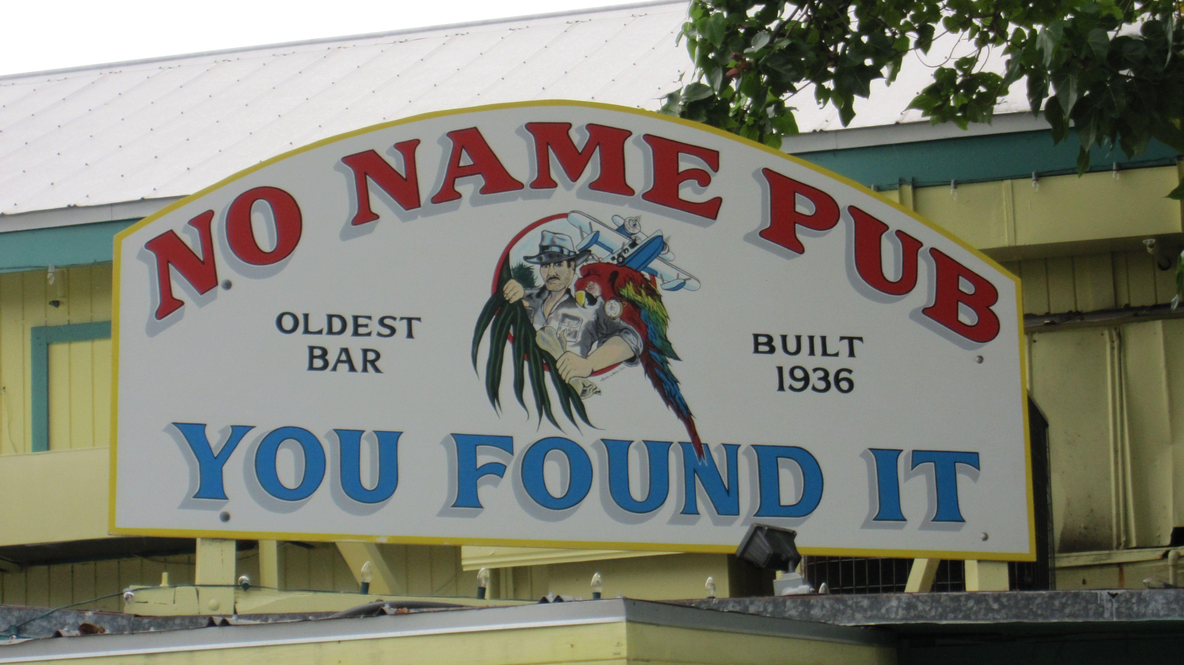 No Name Pub Sign Big Pine Key Florida Keys Florida Travel
