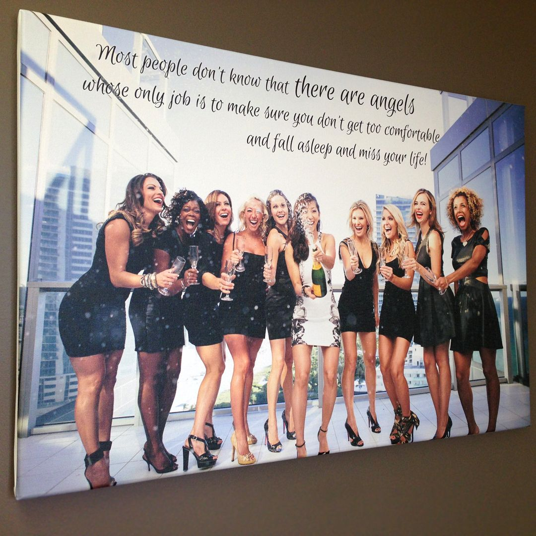 Bachelorette Photo with your bridesmaids printed on canvas. Canvas Photo Art w/ aYOUR Words. Use Lyrics, Letters, Vows, Poems. Perfect 4 your Bridesmaids.