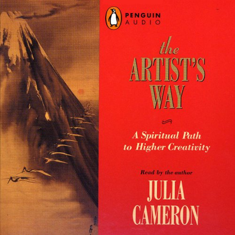 2005 The Artist S Way A Spiritual Path To Higher Creativity By Julia Cameron Penguin Audio The Artist S Way Audio Books Spiritual Path