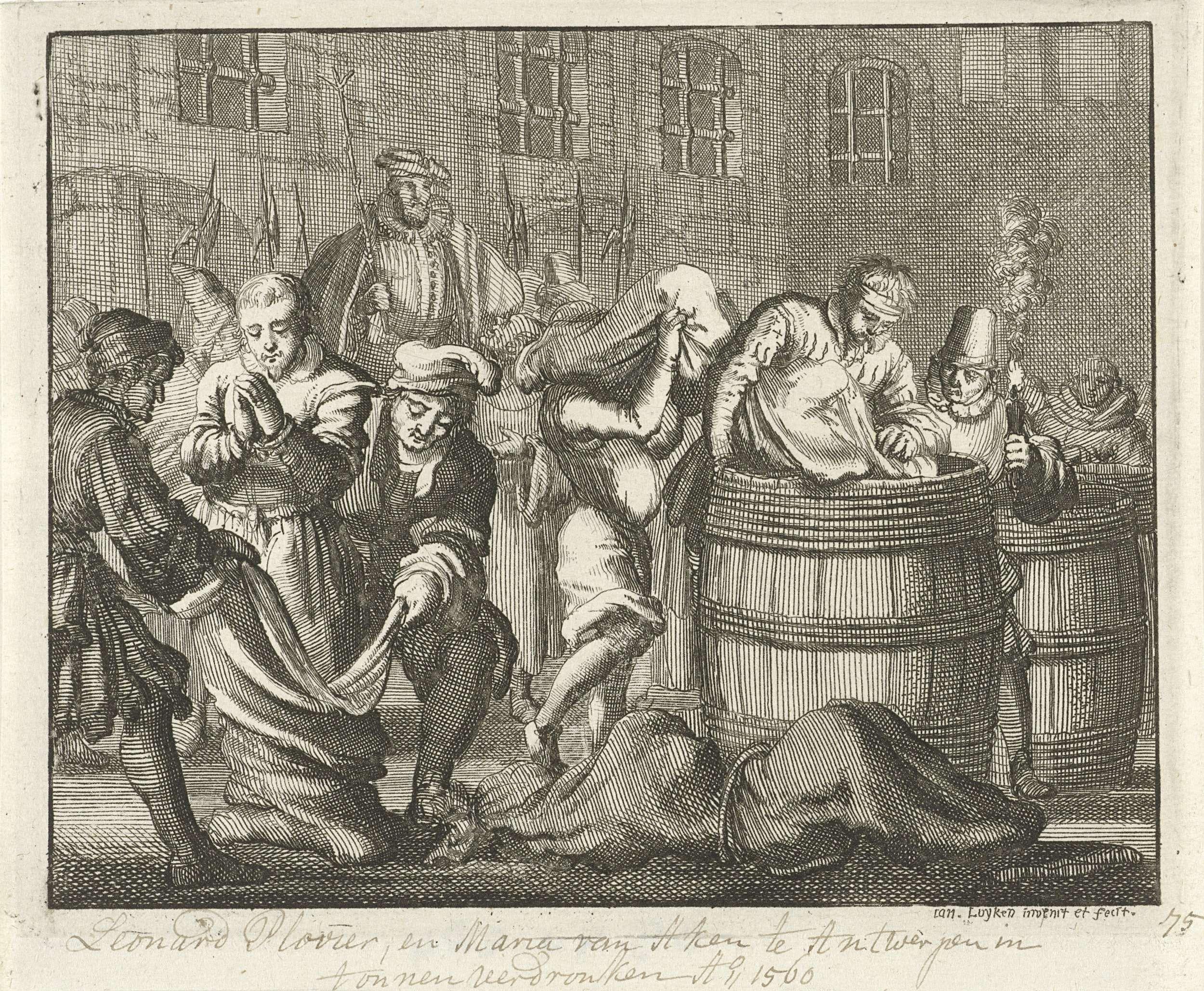 Jan Luyken | Leonard Plovier en twee meisjes te Antwerpen in vaten verdronken, 1560, Jan Luyken, 1685 |