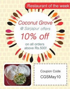 Coconut Grove Sarjapur, Bangalore offers 10% on all orders above Rs.500!