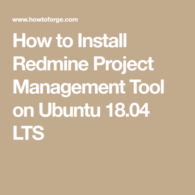 How to Install Redmine Project Management Tool on Ubuntu