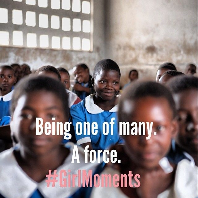 Now this #GirlMoment is special to us! Our work is a collection of many voices put to action. From our incredible staff around the world, our supporters, the communities that stand-up for change, the governments who are ready to support their people, together we make the difference. It's a collection of individuals ready to make a difference. A force. #GirlMoments #EmpowerPeople