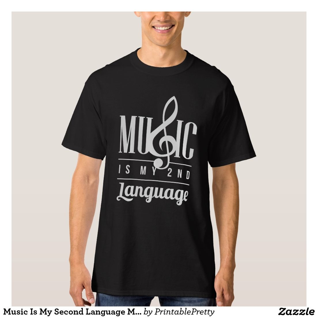 Zazzle t shirt design size - Music Is My 2nd Language Musician Quote Sayings Graphic Tee Shirt Design We Offer A Great