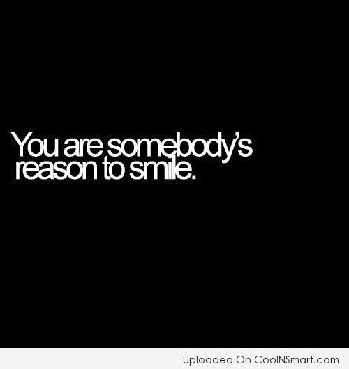 Just The Thought Of You Make Me Smile Quotes Smile Quote You Are
