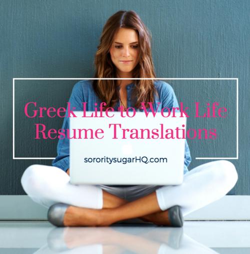 Greek Life to Work Life Translations Greek life, College