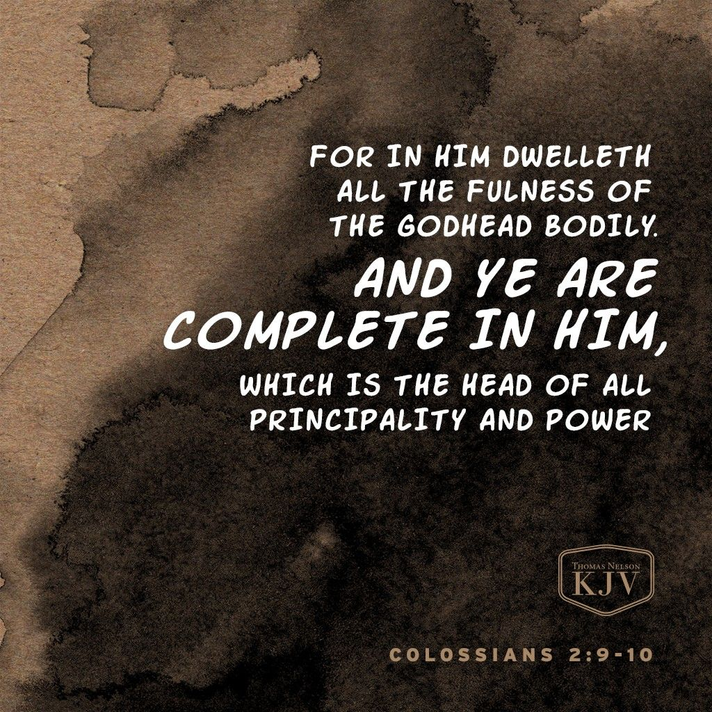 KJV Verse of the  Day: Colossians 2:9-10 | Praise god quotes ...