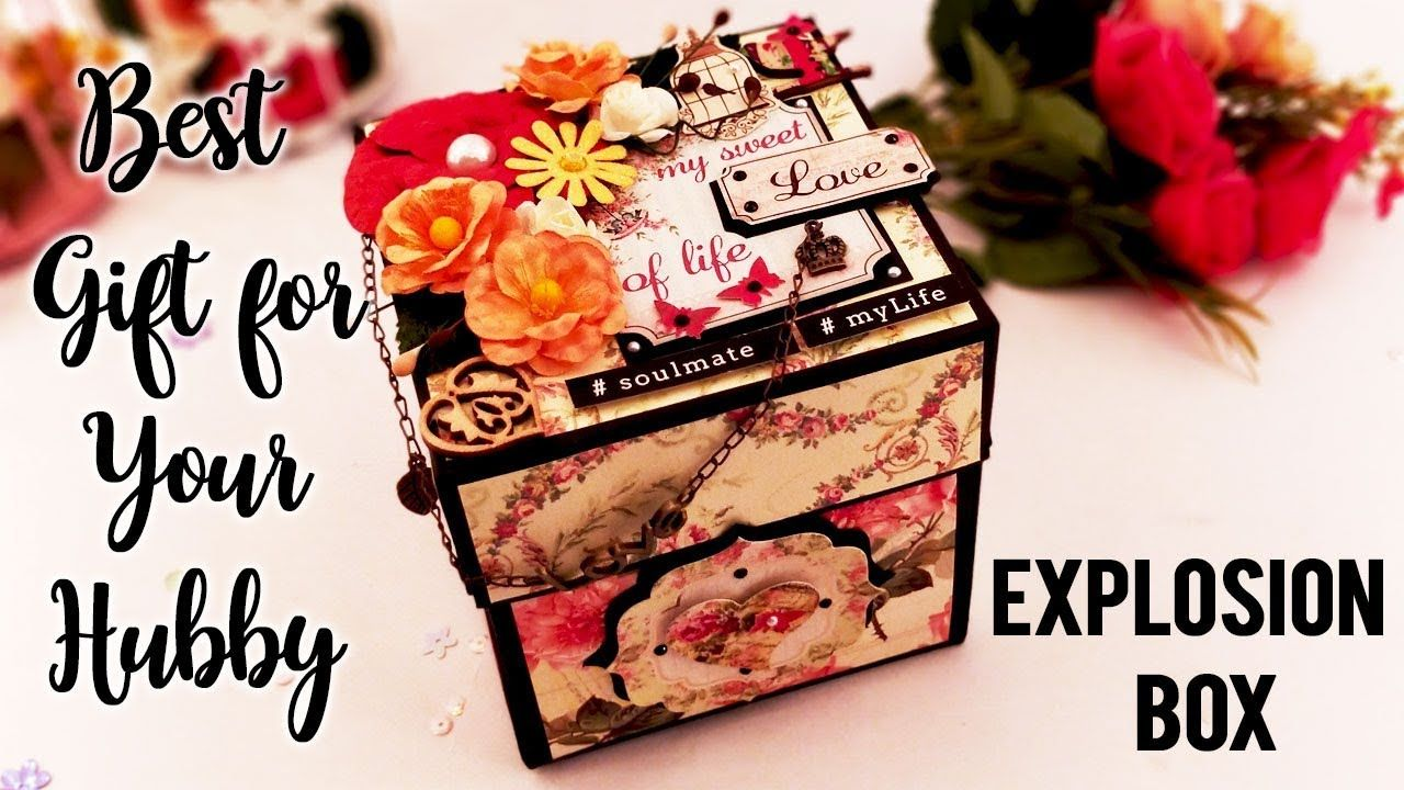 Best Gift For Your Husband On His Birthday Explosion Box My Sweet Birthday Explosion Box Explosion Box Husband Birthday