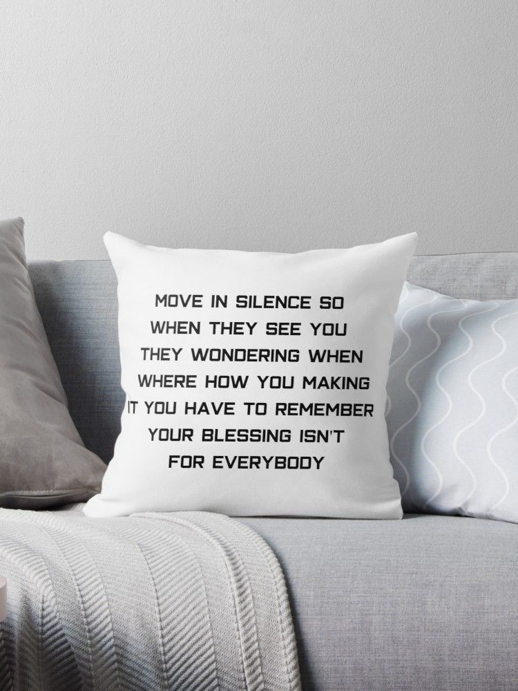 Making Moves In Silence Quotes : making, moves, silence, quotes, Silence, Quote-, Throw, Pillows, Quotes,, Silence,, Quotes