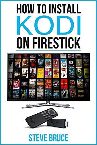 How to Install Kodi on FireStick Install Kodi using