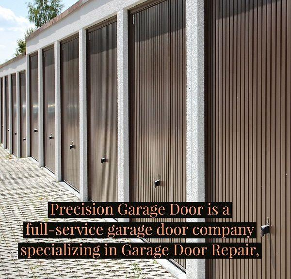 Precision Garage Door Service Atlanta Georgia Is A Full Service