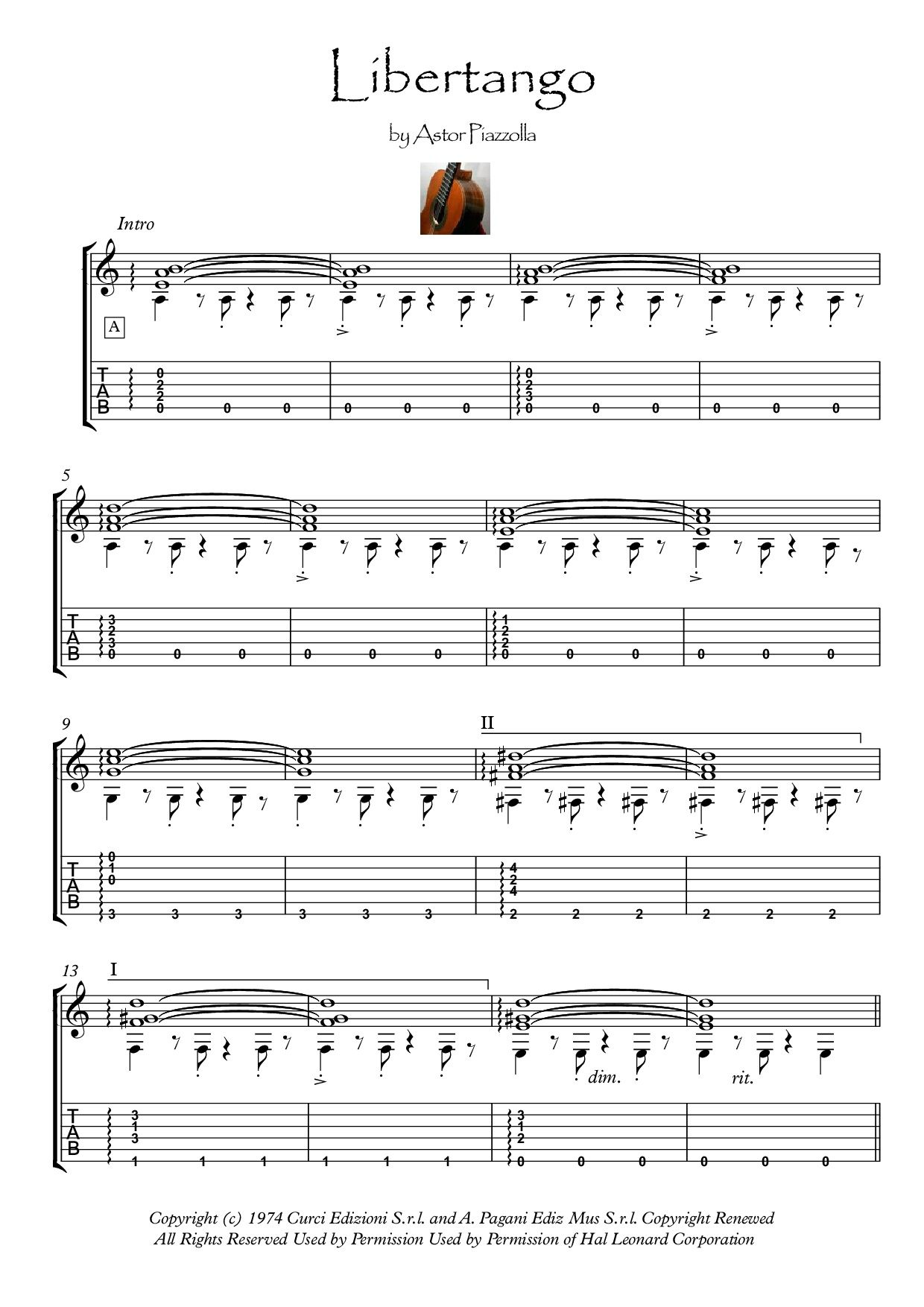 Libertango for Guitar solo Here is an arrangement for Classical Guitar solo  (or fingerstyle with nylon strings guitar). With standard notation and  Tablature ...