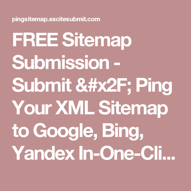 free sitemap submission submit ping your xml sitemap to google