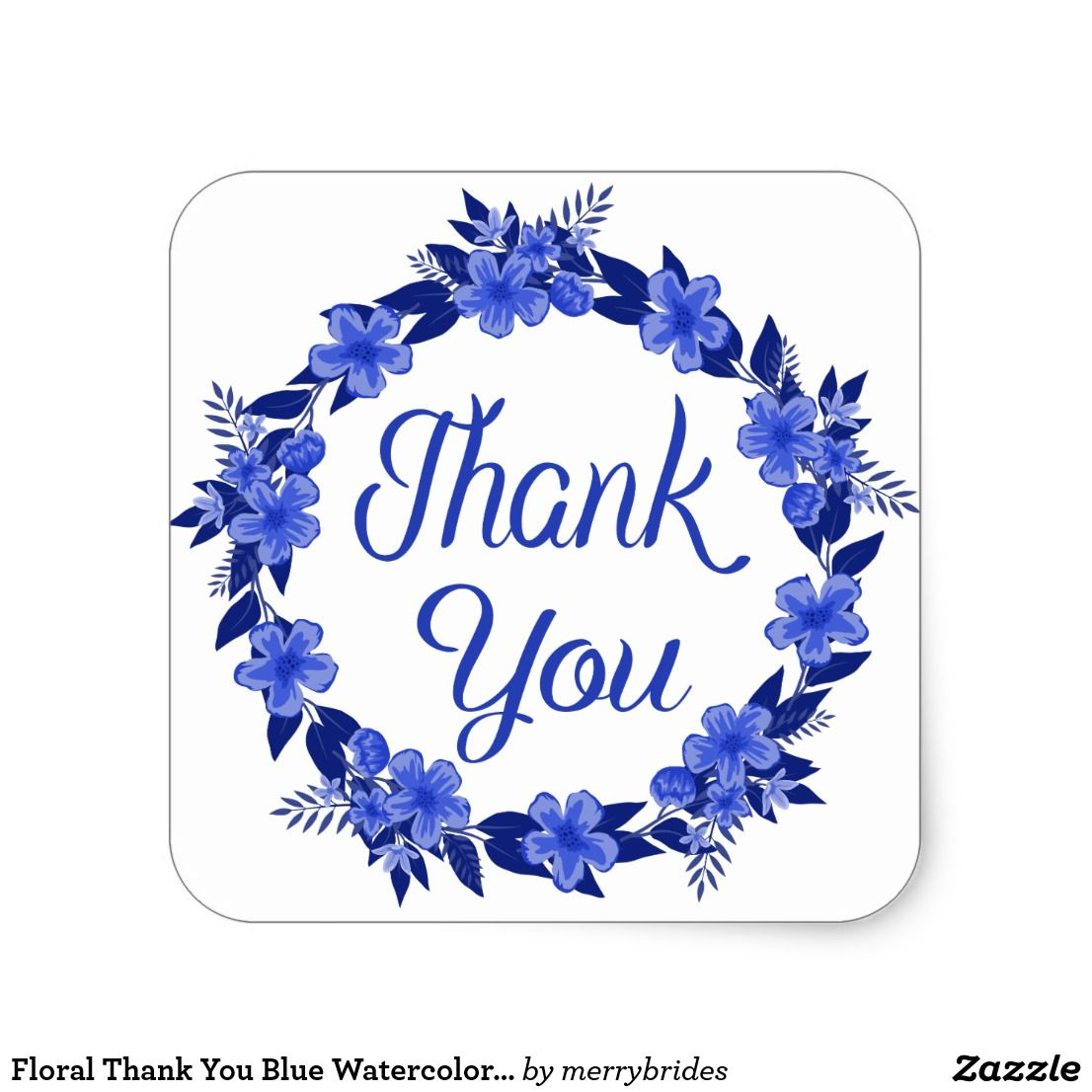 Floral Thank You Blue Watercolor Flower Wreath Square Sticker Zazzle Com Watercolor Flower Wreath Watercolor Flowers Blue Watercolor