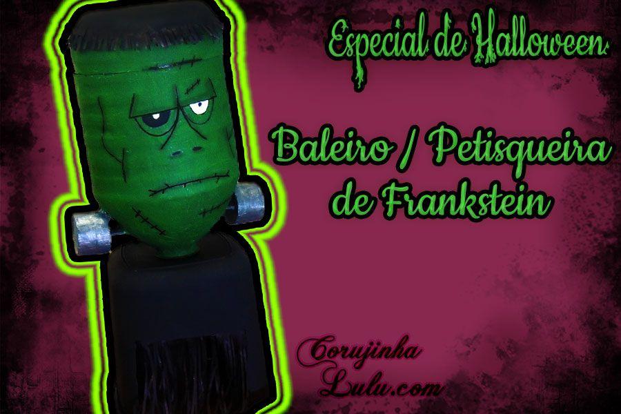 Série Especial de #Halloween: #Baleiro #Petisqueira de #Frankstein. Confira o tutorial em www.corujinhalulu.com --- #CandyDispenser #DiaDasBruxas #DIY #FaçaVocêMesmo
