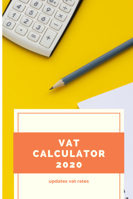 Vat Calculator Updated Vat Rates Bookkeeping Online Finance