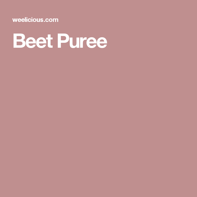 Beet Puree