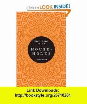 House Of Holes Nicholson Baker Pdf