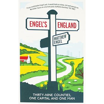 Engels England by Matthew Engel | New In - Non Fiction Books at The Works // SAVE£6.99 (70% Off RRP) Only £3