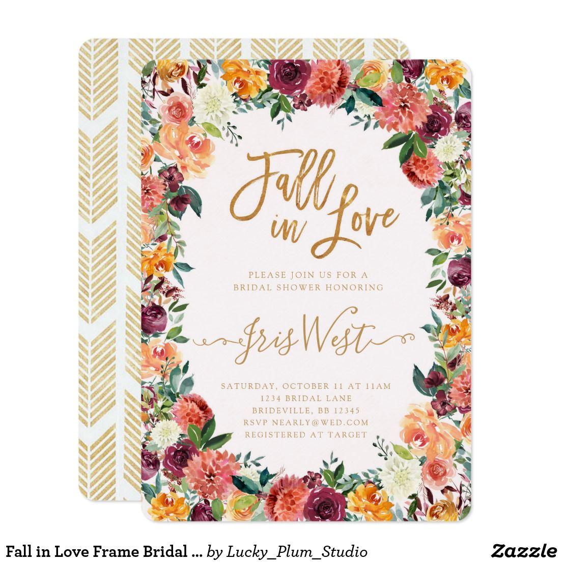 Fall in Love Frame Bridal Shower Invitation | Zazzle.com | Bridal shower  invitations, Floral birthday invitations, Graduation invitations