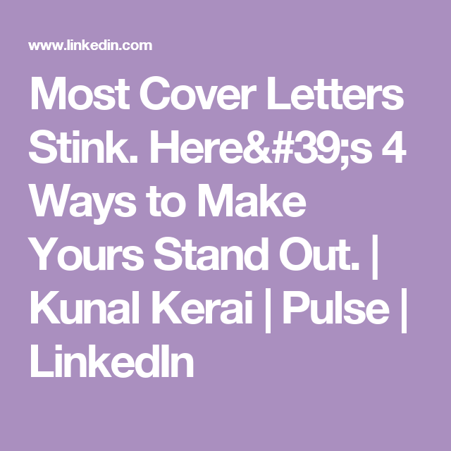 Cover Letters That Stand Out Awesome Most Cover Letters Stinkhere's 4 Ways To Make Yours Stand Out .