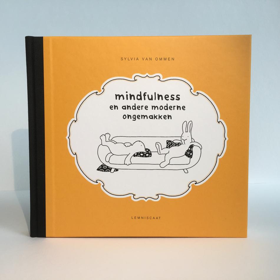 Sylvia van Ommen 'mindfulness en andere moderne ongemakken' 101 tekeningen in hét Os & Jo boek! Uitgeverij Lemniscaat 2016