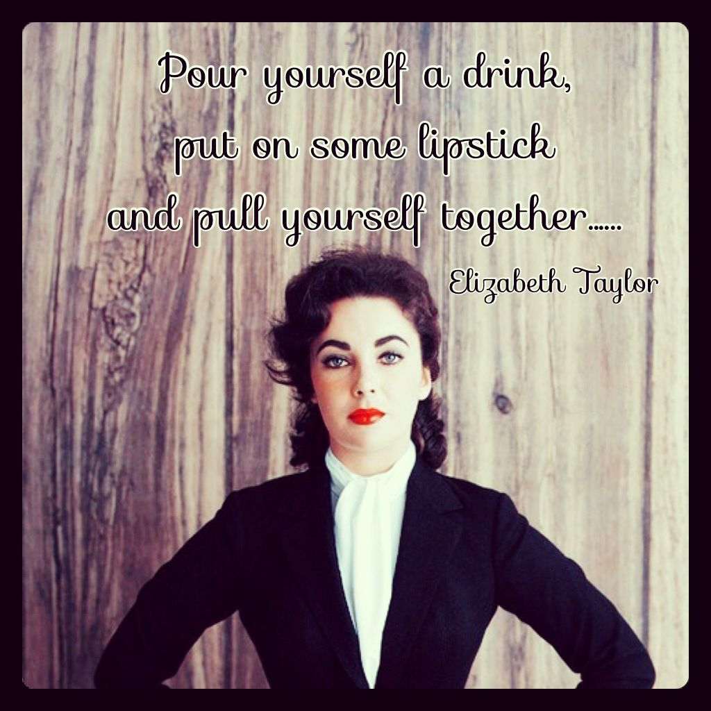 Elizabeth Taylor - Quote Want to hang this on my wall <3 ...