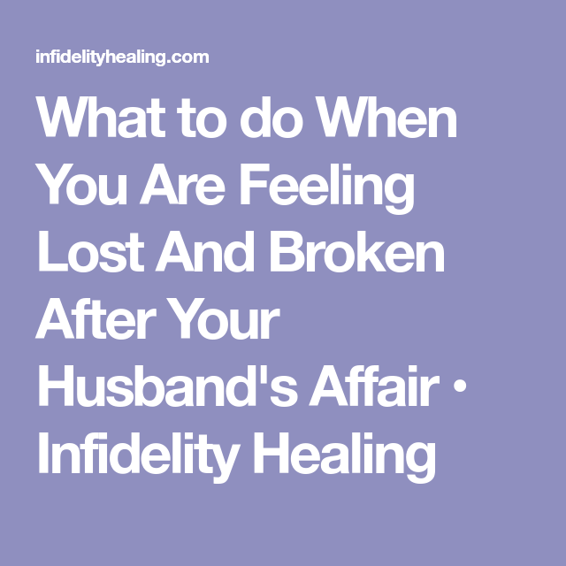 How Do You Start Over After Infidelity?