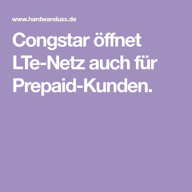 Congstar Offnet Lte Netz Der Telekom Auch Fur Prepaid Nutzer Netz Telekom Netzabdeckung