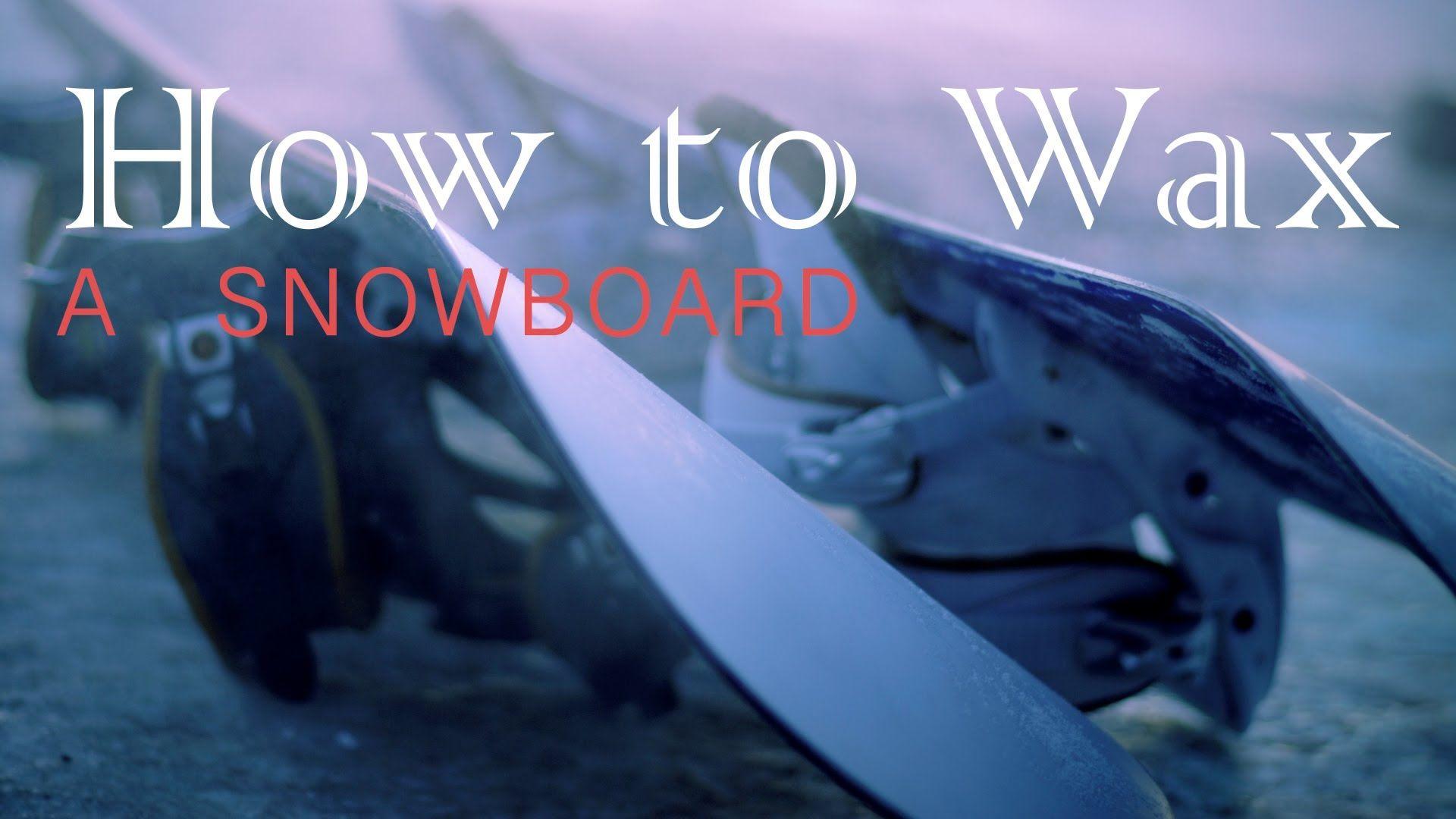 How to wax a snowboard diy 2 coatsi need to improve