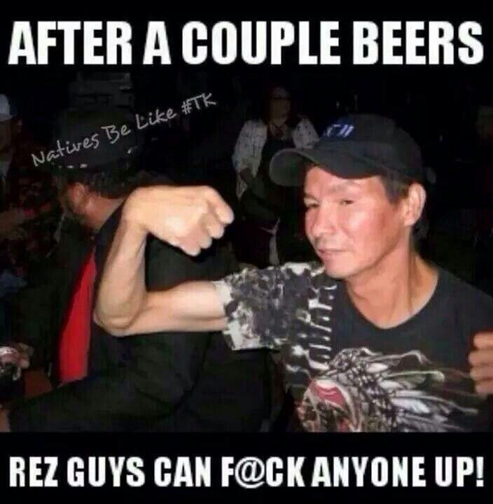 Natives Be Like...