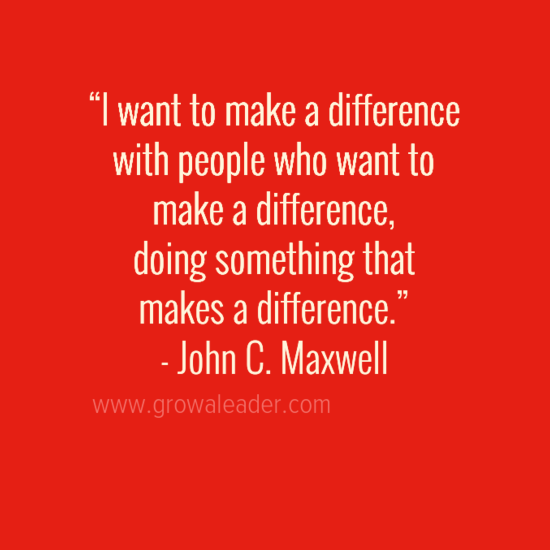 Leadership Makes A Difference At John Maxwell Team Leading Quotes