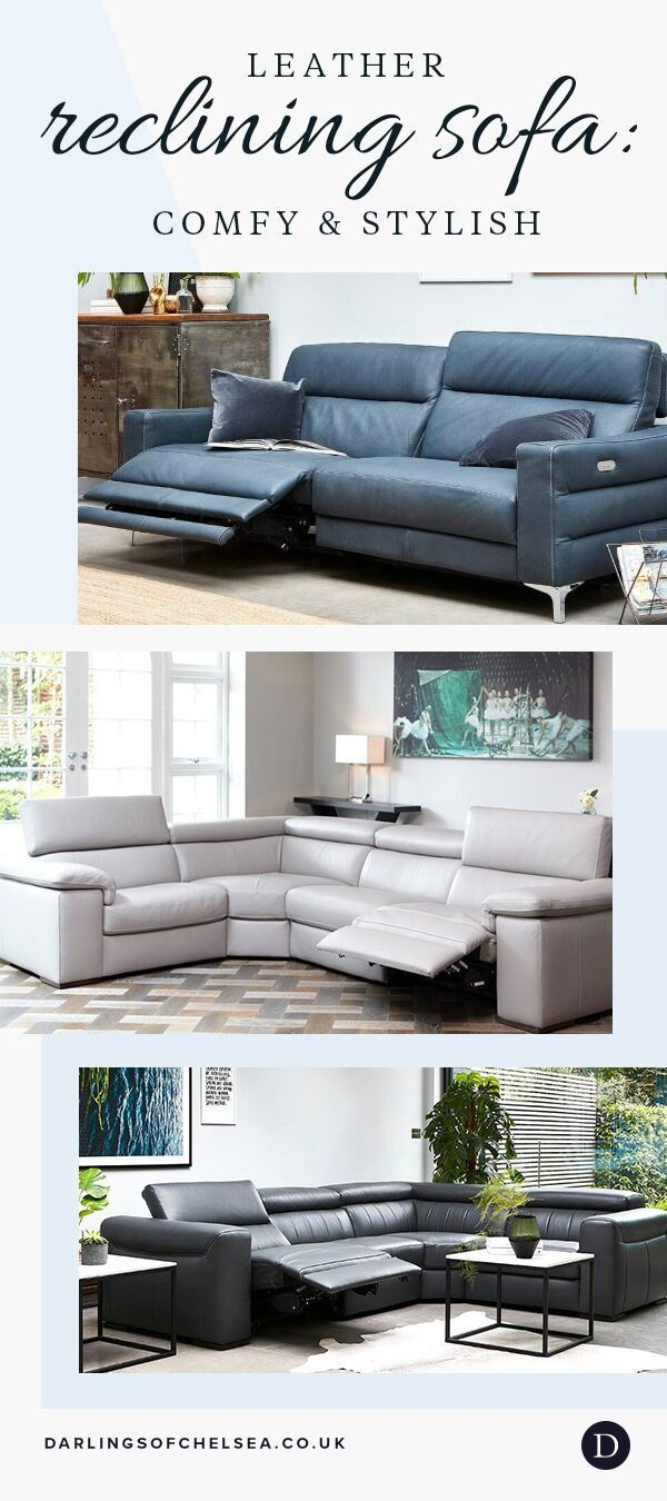 Leather Reclining Sofa Comfy Stylish Darlings Of Chelsea Reclining Sofa Leather Reclining Sofa Luxury Sofa Bed