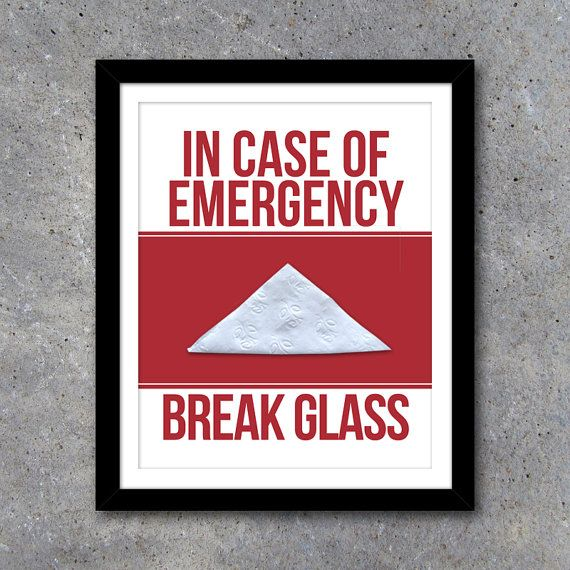 In Case Of Emergency Break Glass Printable Art Humorous Home Etsy In Case Of Emergency Impersonal Gifts Graduation Gifts