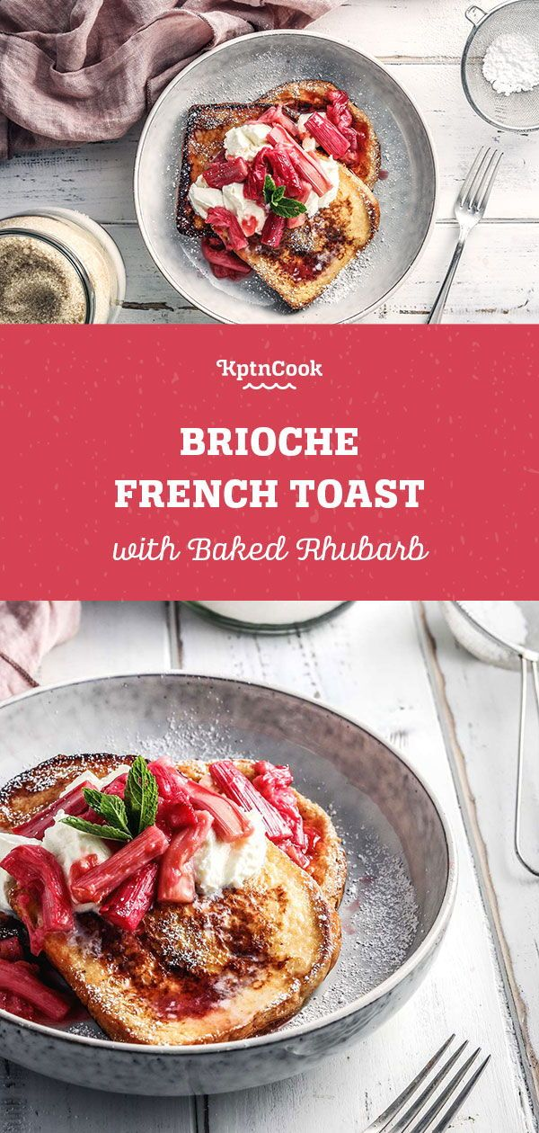 Brioche French Toast with Baked Rhubarb