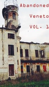#urbex Abandoned places in Veneto Italy || Read my blogpost here: http://www.blocal-travel.com/urbex/industrial-archaeology/urbex-italy-veneto/