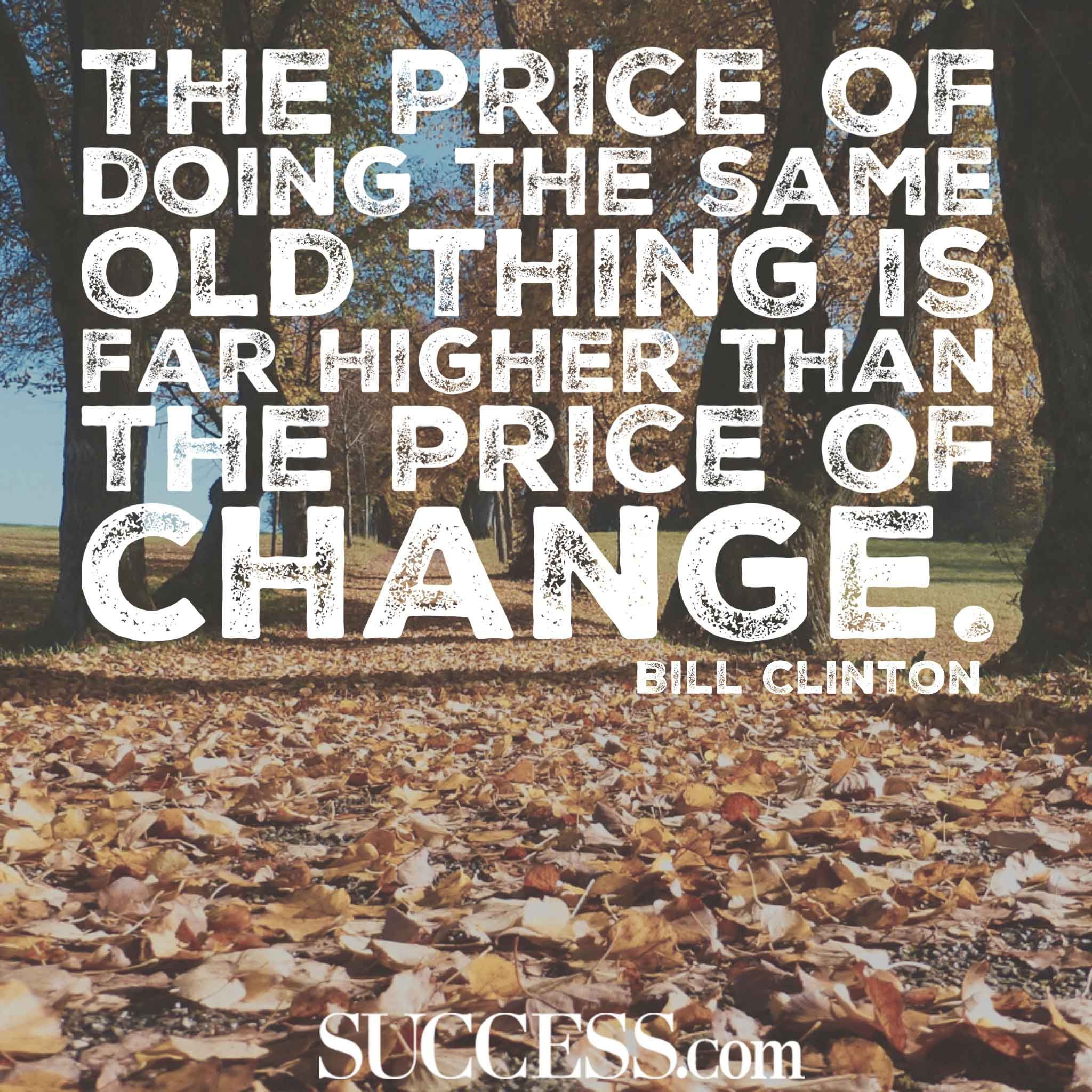 21 Insightful Quotes About Embracing Change Change