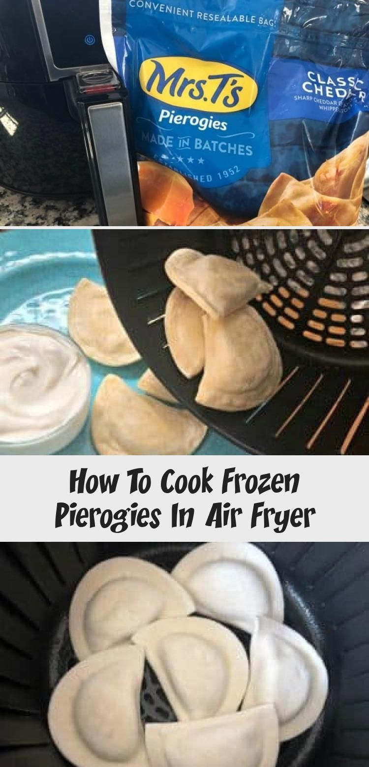 How To Cook Frozen Pierogies In Air Fryer Meat Recipes in