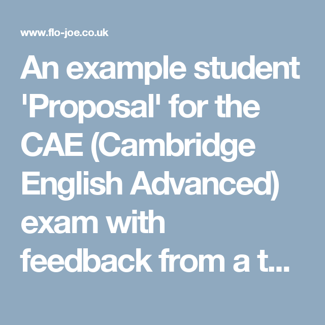 An Example Student 'Proposal' For The CAE (Cambridge