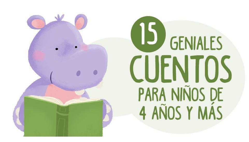 Descarga Ya Estos 15 Fantásticos Cuentos Para Niños A Partir De 4 Años En Formato Pdf Cuentos Para Niños Gratis Cuentos Infantiles Pdf Literatura Para Niños