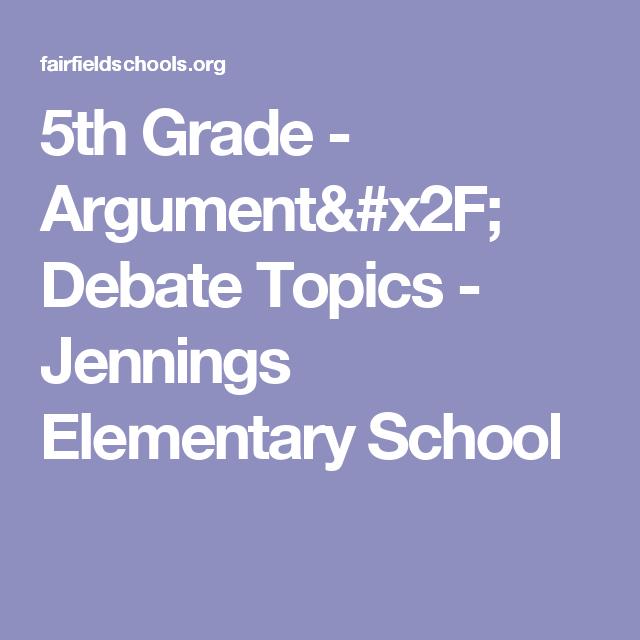 elementary school debate topics