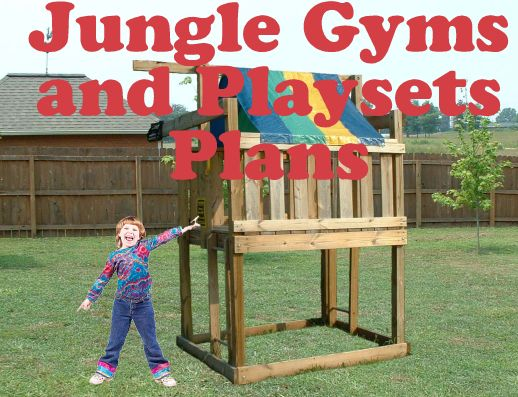 Merveilleux Jungle Gym Plans   DOWNLOAD