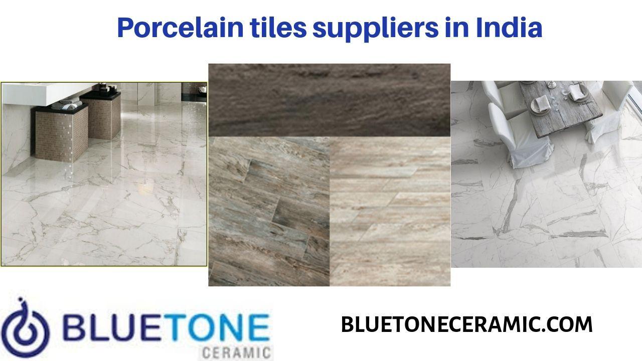 Porcelain Tiles Suppliers In India Porcelain Tile Tile Suppliers Ceramic Floor