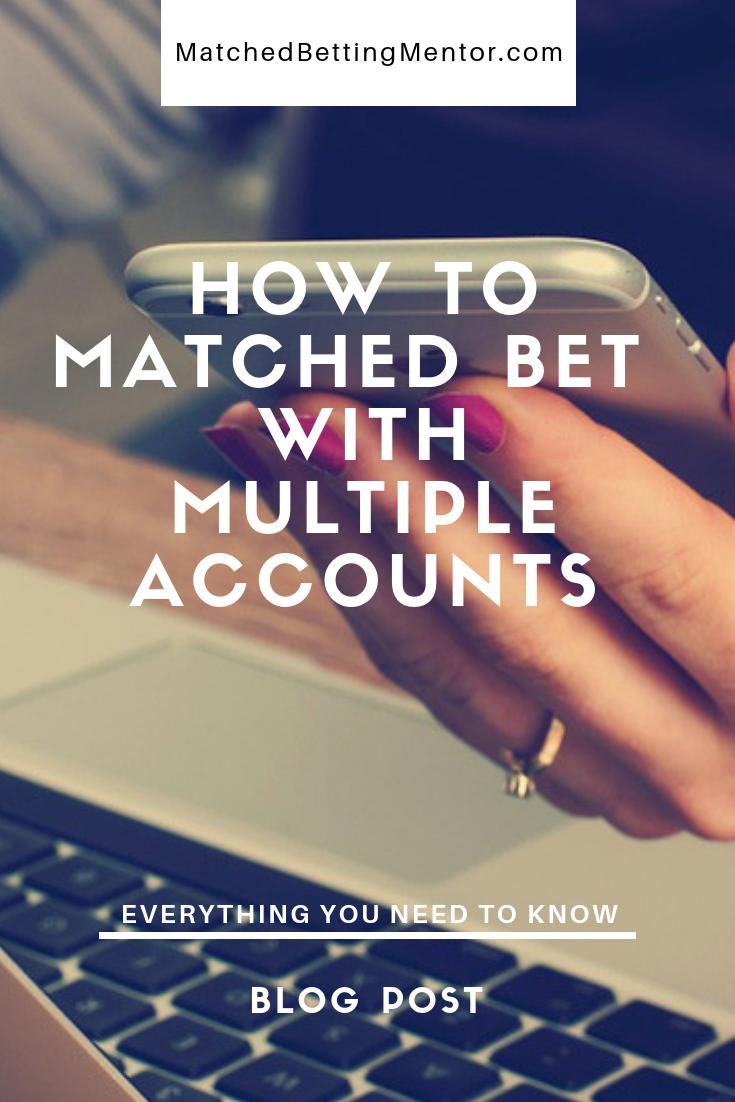 Multi accounting matched betting online australia cricket scores kfc betting