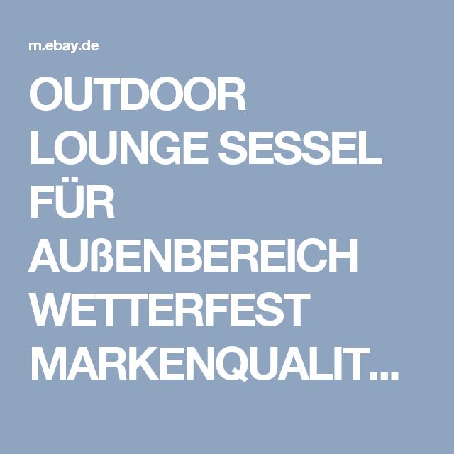details zu outdoor lounge sessel fÜr außenbereich wetterfest, Hause deko