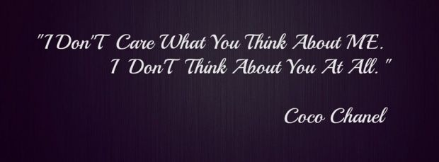 I Don T Care What You Think About Me I Don T Think About You At All Cover Pics For Facebook Facebook Cover Quotes Fb Cover Photos