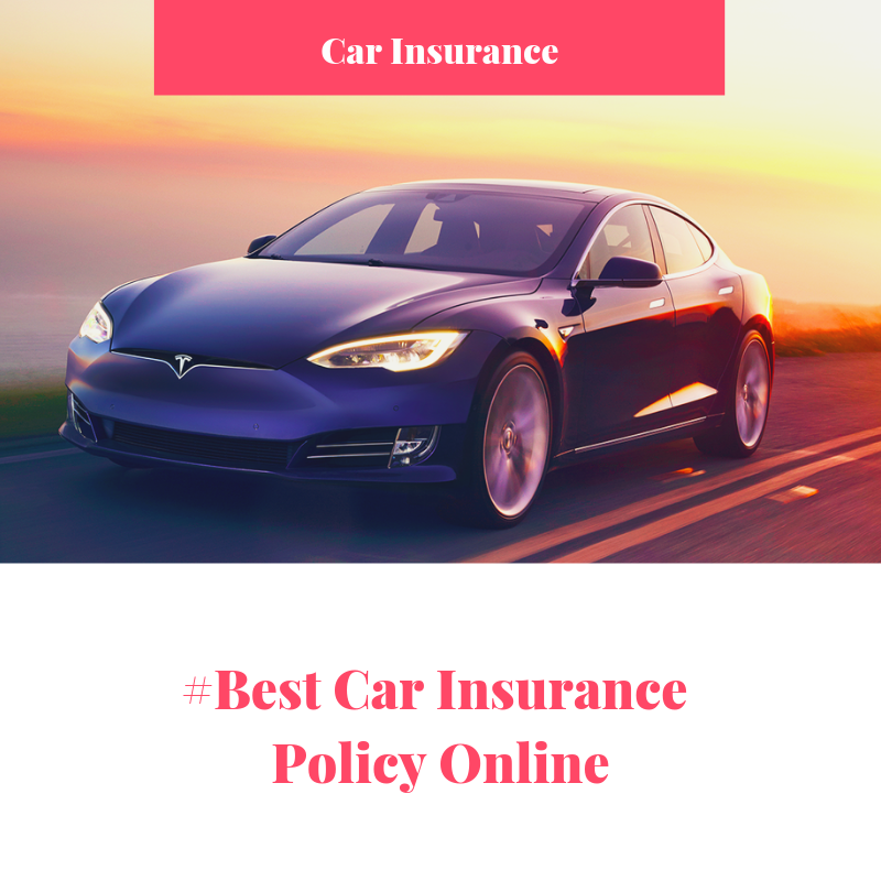 Choose the Best Car Insurance Policy Online.   Car ...