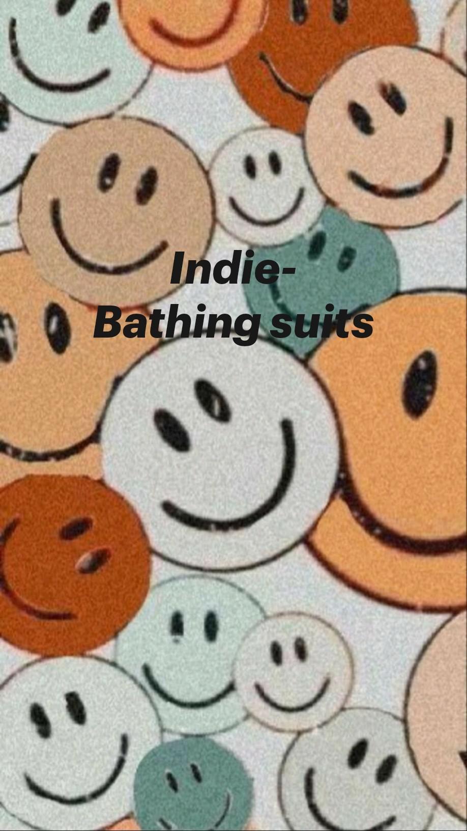Indie- Bathing suits