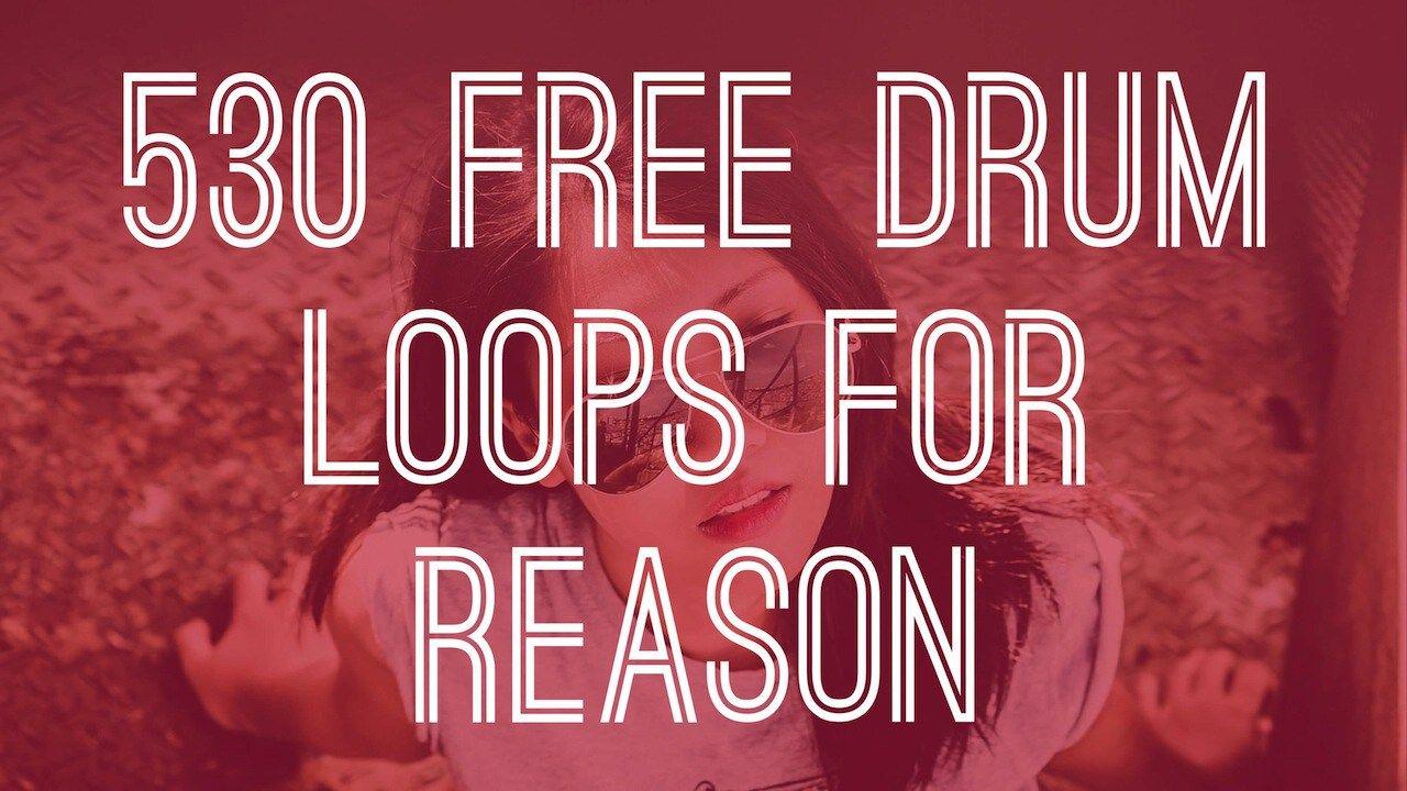 530 free drum loops for reason drums reasons loop